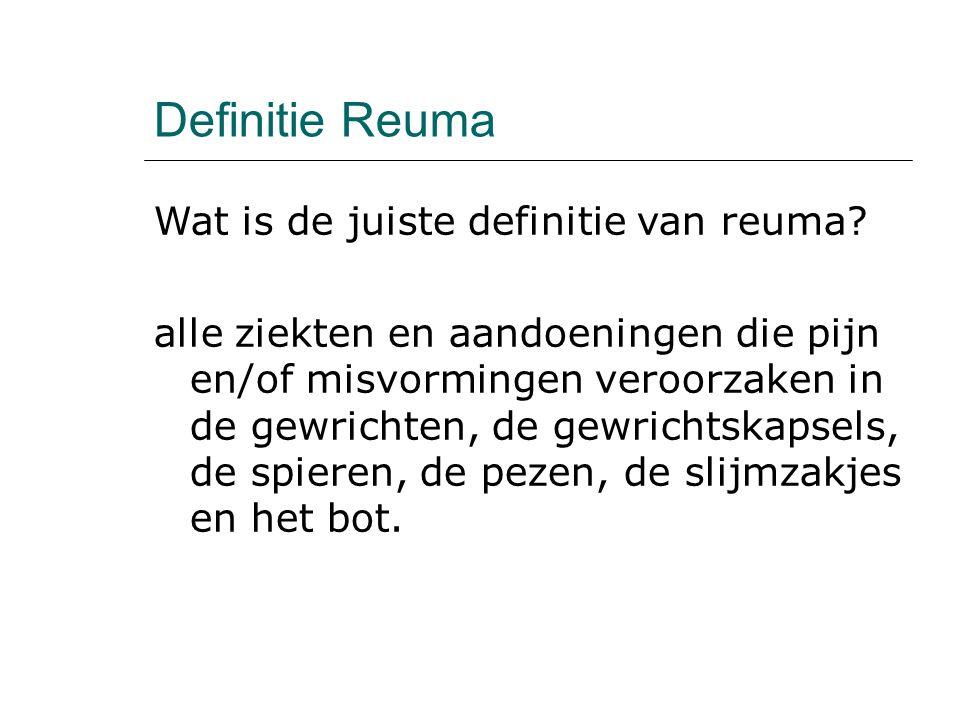 Definitie Reuma Wat is de juiste definitie van reuma