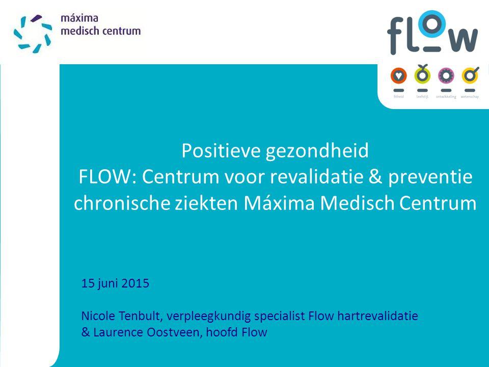 Positieve gezondheid FLOW: Centrum voor revalidatie & preventie chronische ziekten Máxima Medisch Centrum