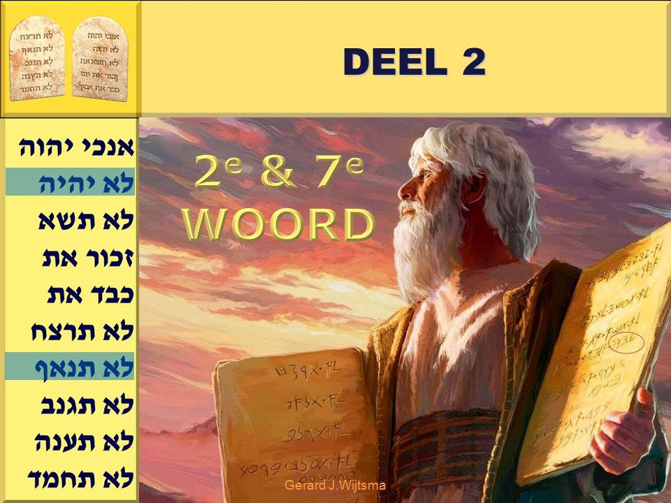 DEEL 2 2e & 7e WOORD Gerard J.Wijtsma