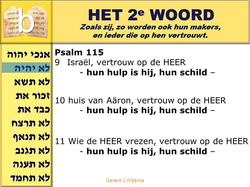 b HET 2e WOORD Psalm 115 Israël, vertrouw op de HEER