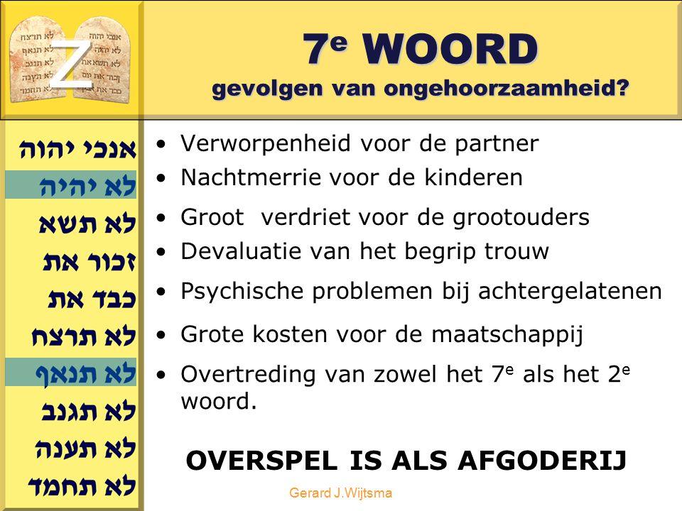 7e WOORD gevolgen van ongehoorzaamheid