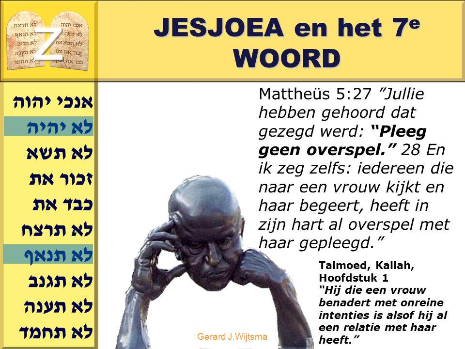 z JESJOEA en het 7e WOORD.