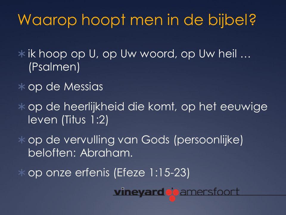 Waarop hoopt men in de bijbel
