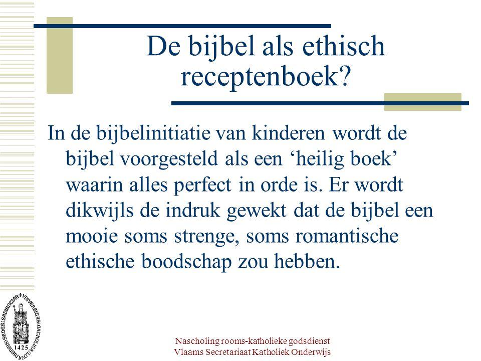 De bijbel als ethisch receptenboek