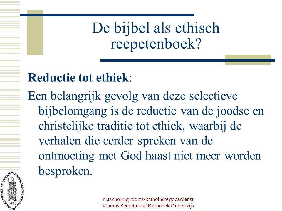 De bijbel als ethisch recpetenboek