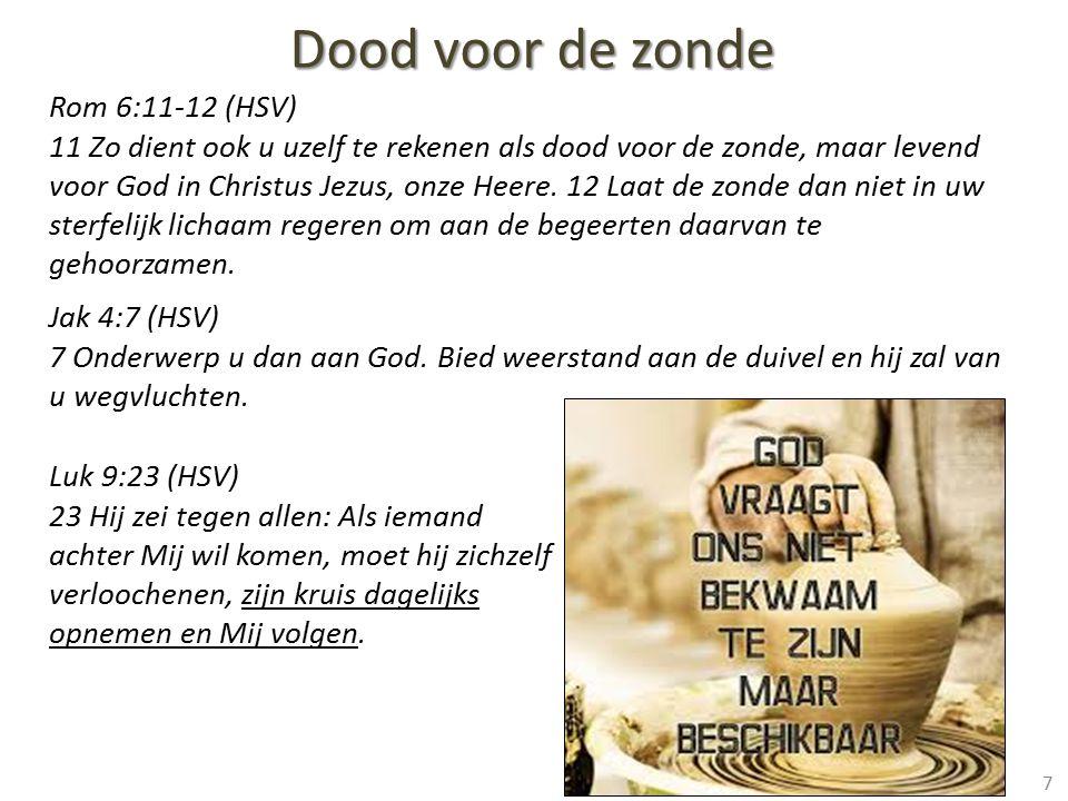 Dood voor de zonde Rom 6:11-12 (HSV)