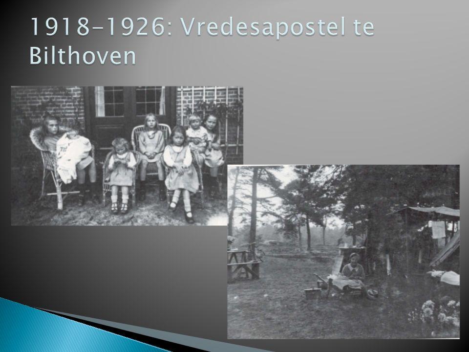 1918-1926: Vredesapostel te Bilthoven