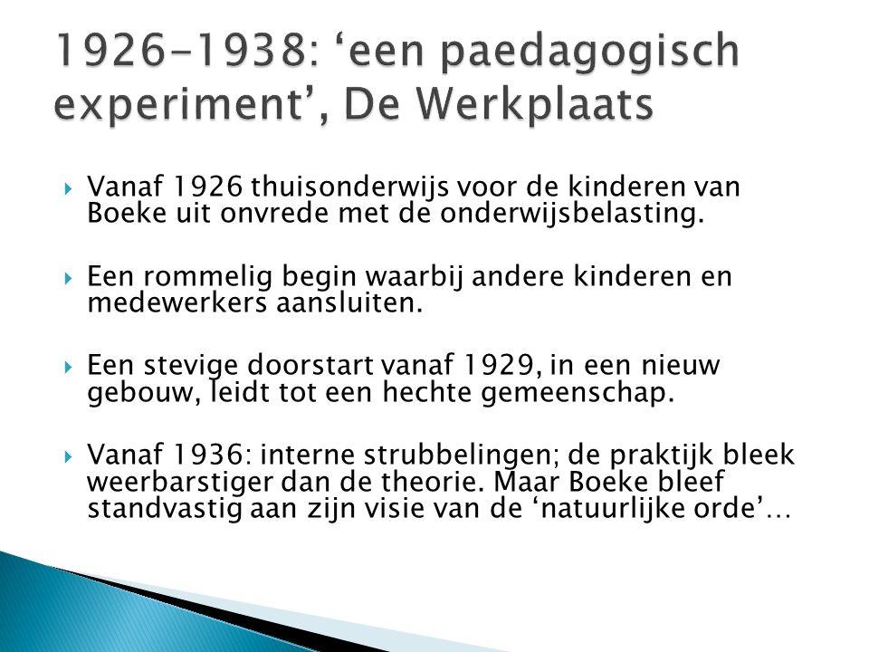 1926-1938: 'een paedagogisch experiment', De Werkplaats