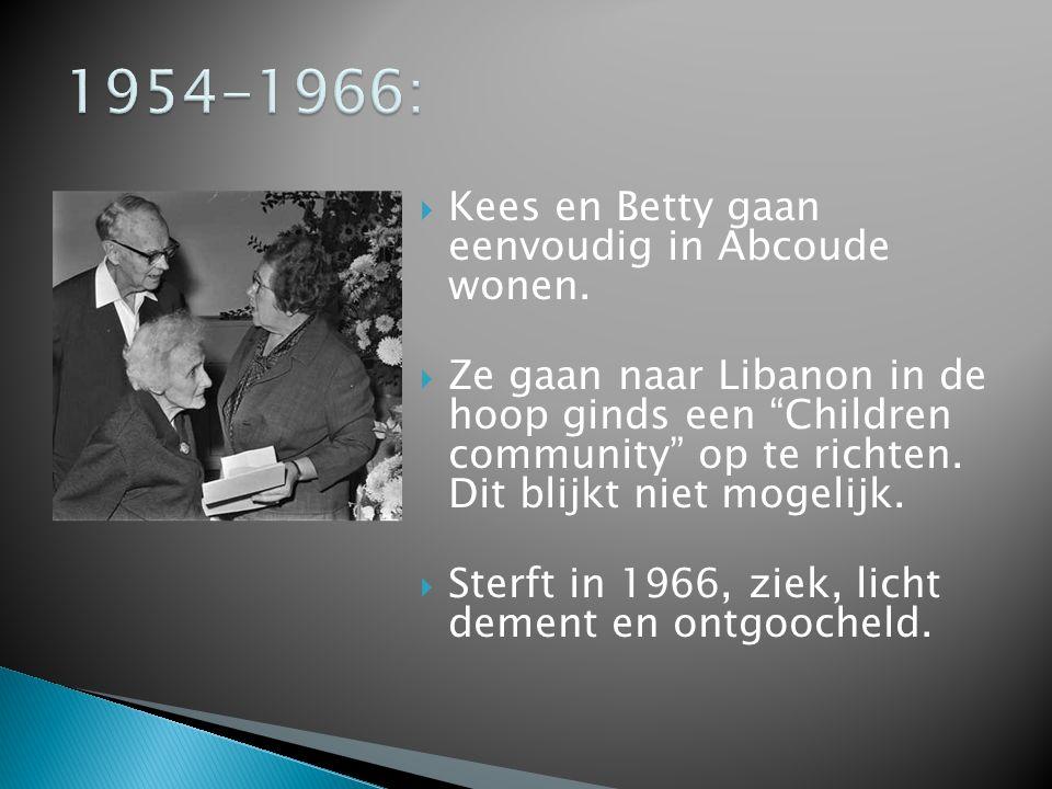 1954-1966: Kees en Betty gaan eenvoudig in Abcoude wonen.