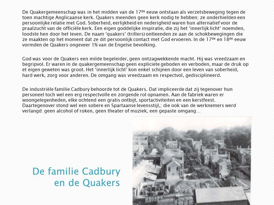 De familie Cadbury en de Quakers