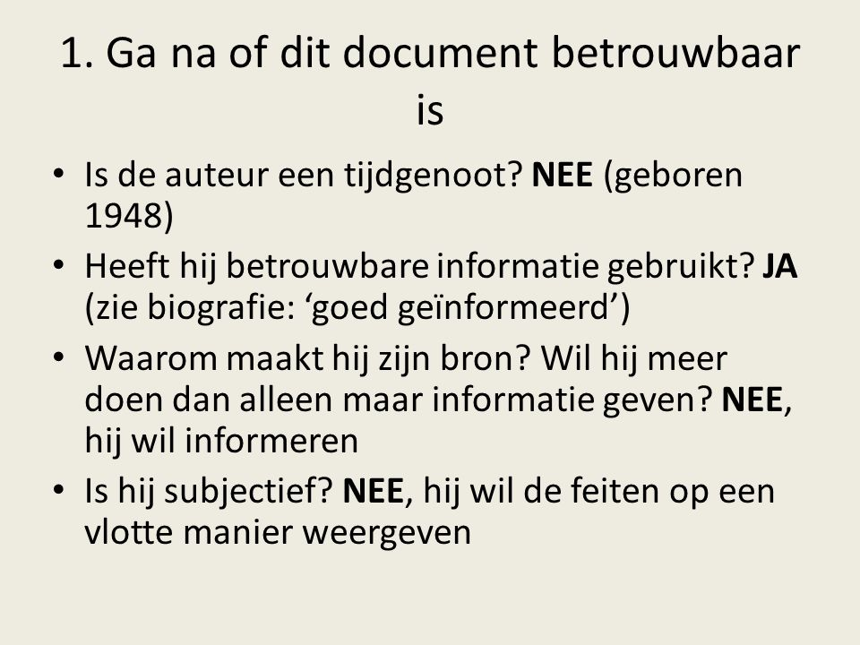 1. Ga na of dit document betrouwbaar is