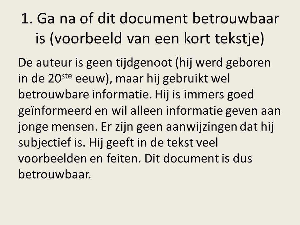 1. Ga na of dit document betrouwbaar is (voorbeeld van een kort tekstje)