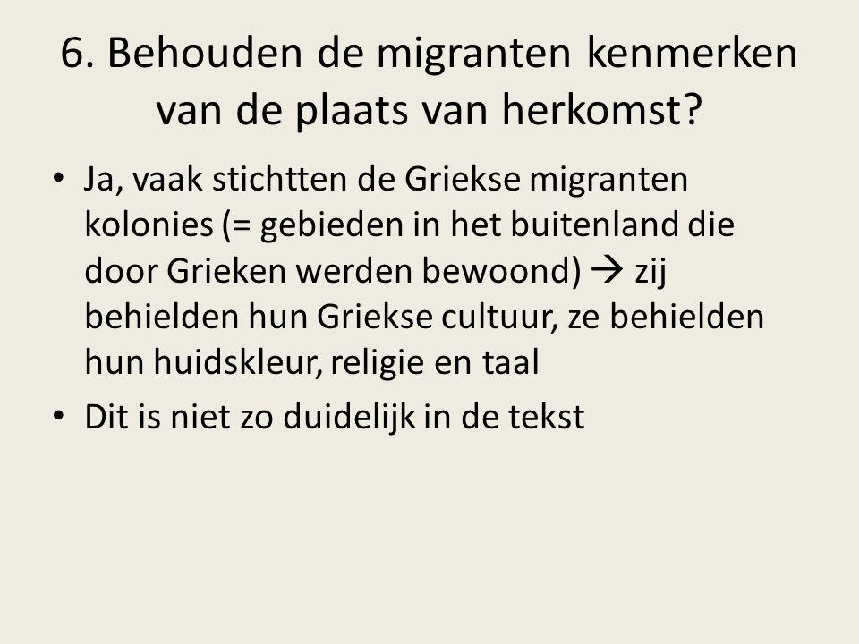 6. Behouden de migranten kenmerken van de plaats van herkomst