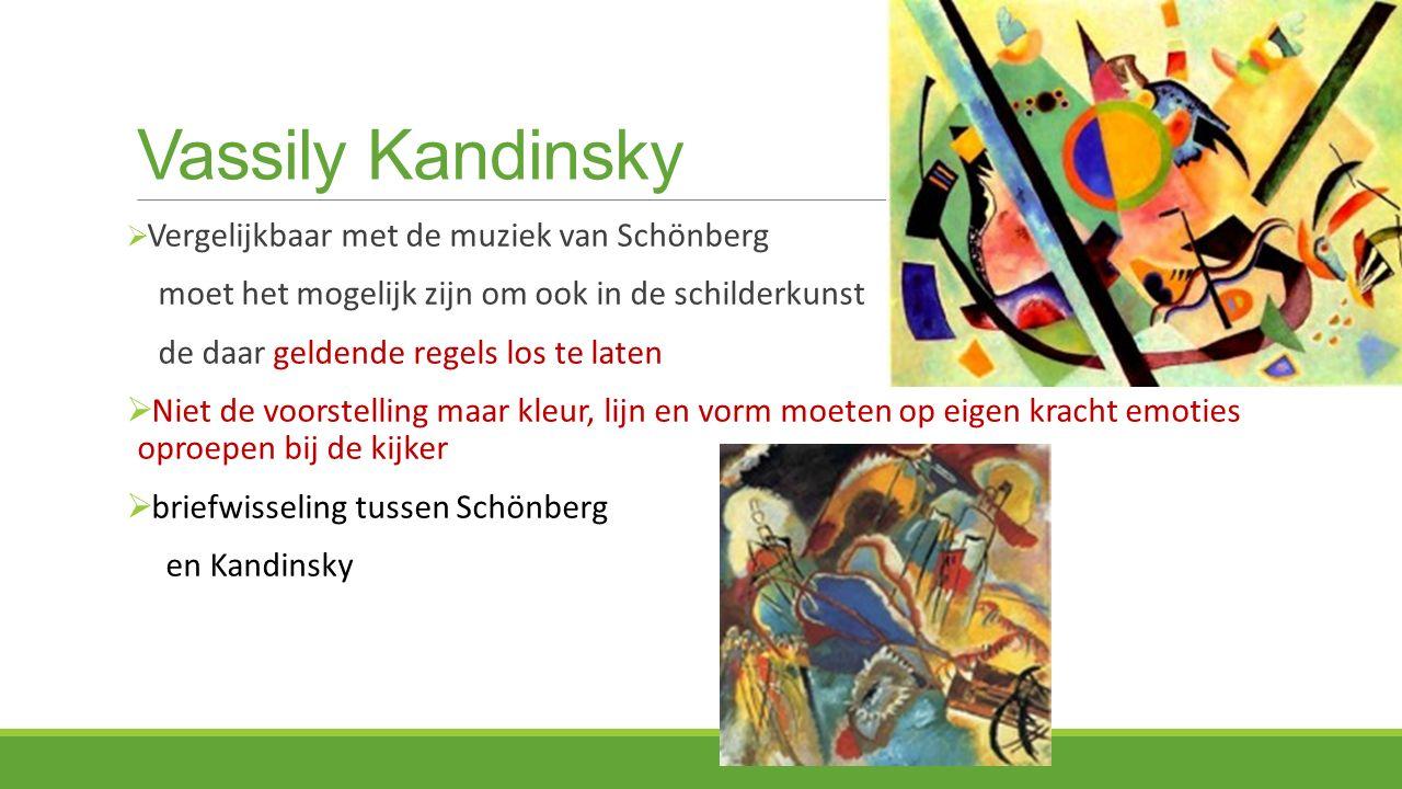 Vassily Kandinsky moet het mogelijk zijn om ook in de schilderkunst