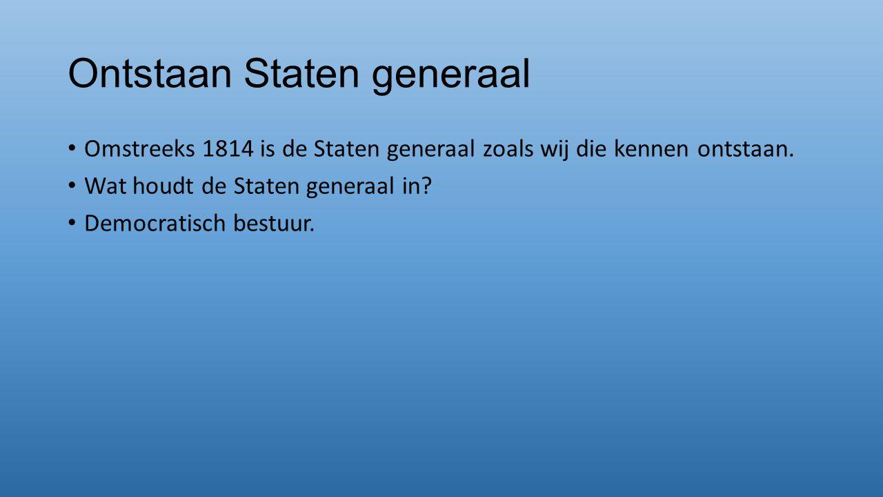 Ontstaan Staten generaal