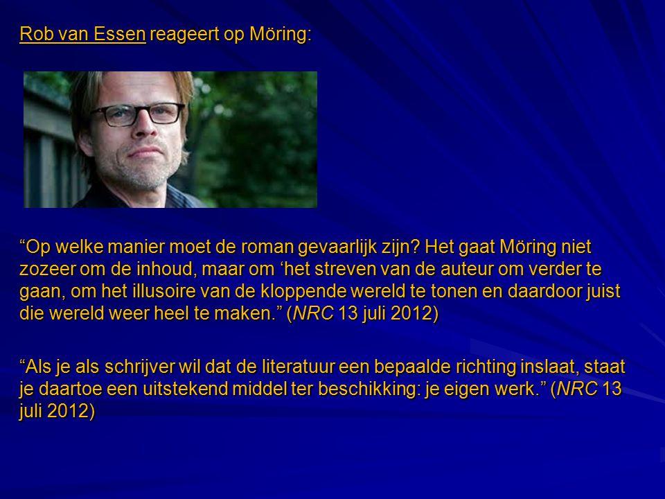 Rob van Essen reageert op Möring:
