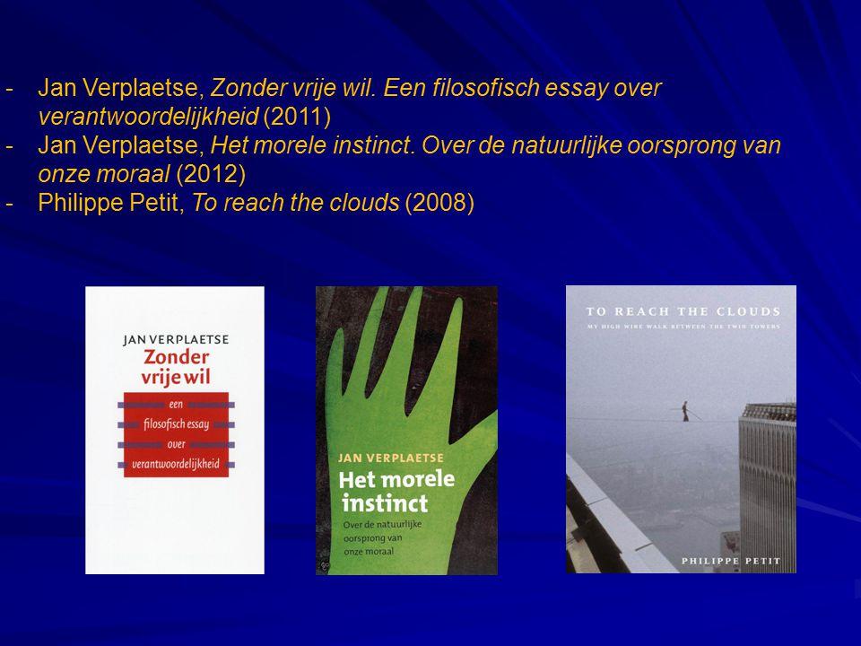 Jan Verplaetse, Zonder vrije wil