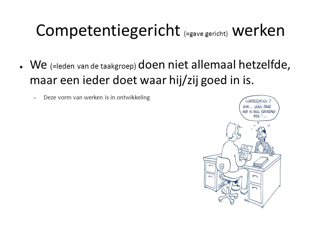 Competentiegericht (=gave gericht) werken