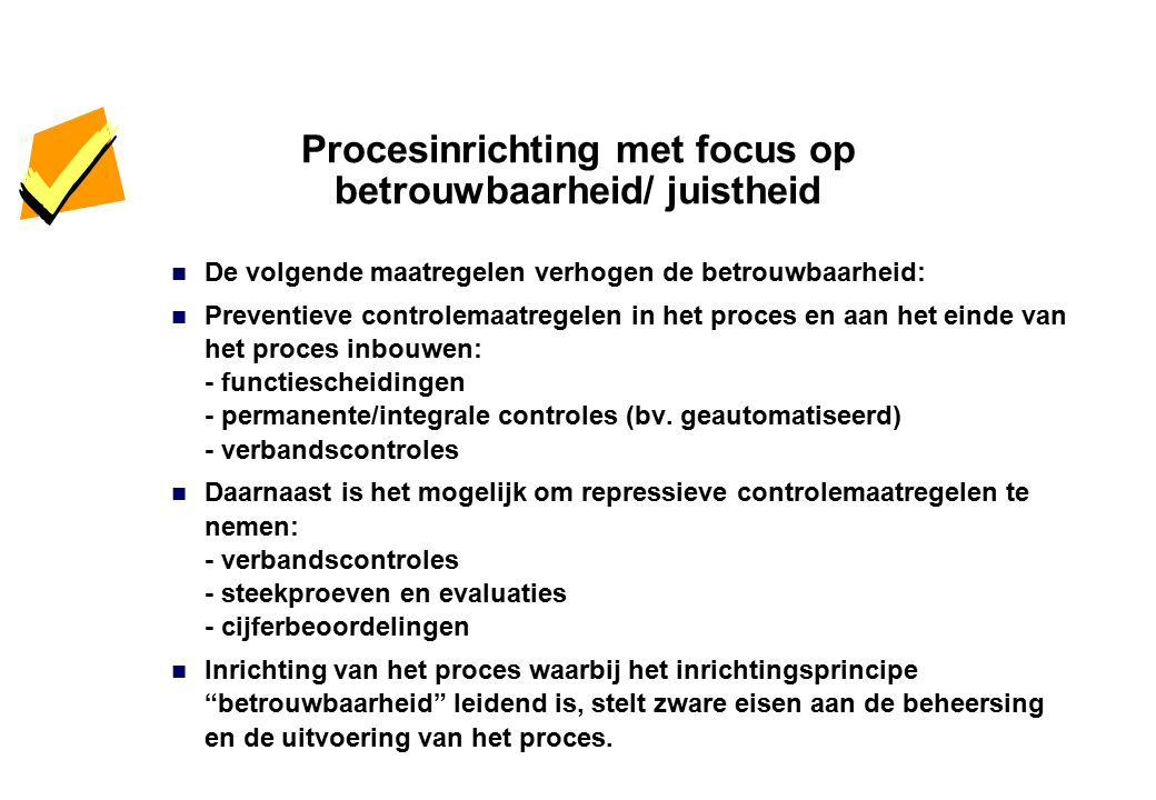 Procesinrichting met focus op efficiency
