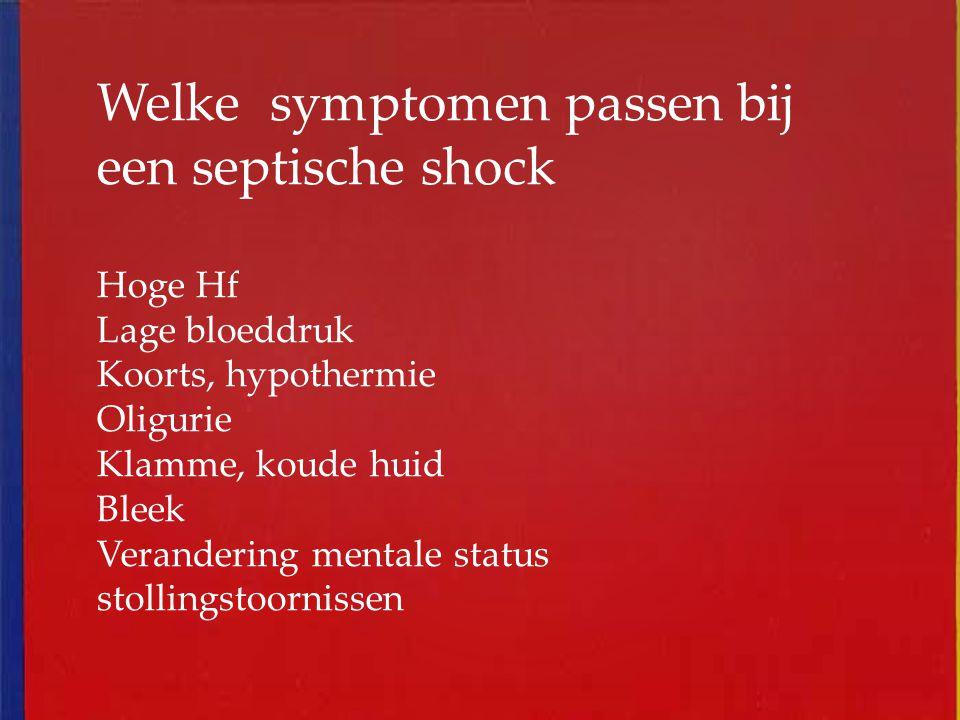Welke symptomen passen bij een septische shock