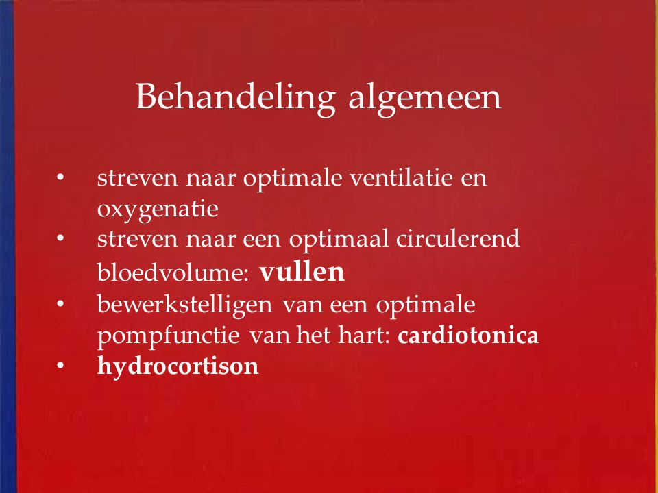 Behandeling algemeen streven naar optimale ventilatie en oxygenatie