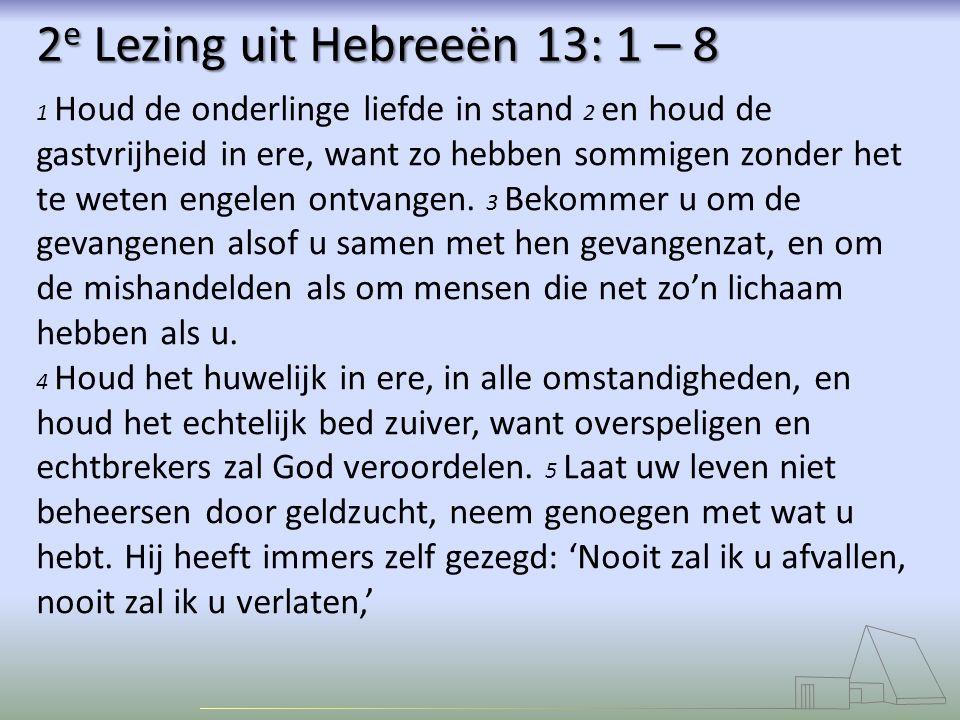 2e Lezing uit Hebreeën 13: 1 – 8