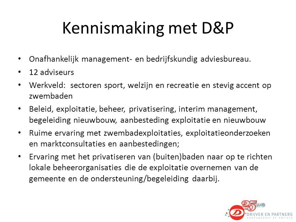 Kennismaking met D&P Onafhankelijk management- en bedrijfskundig adviesbureau. 12 adviseurs.