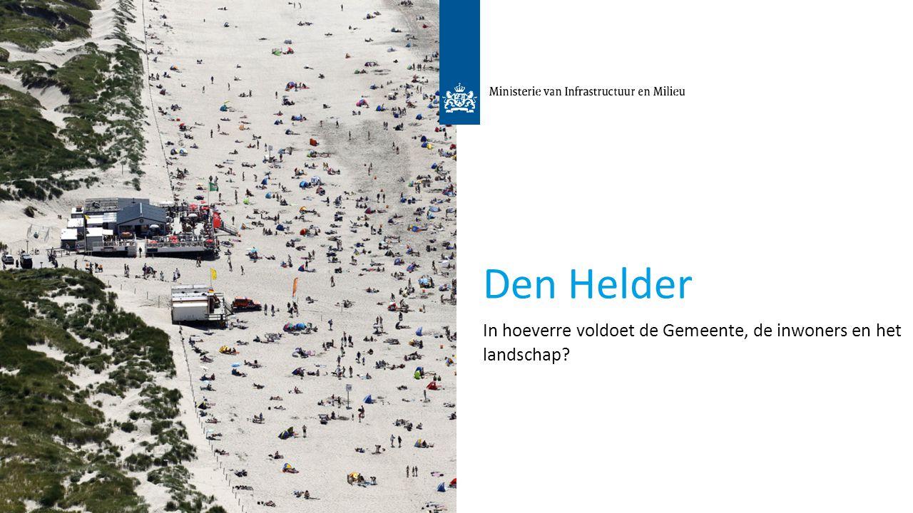 3 Den Helder In hoeverre voldoet de Gemeente, de inwoners en het landschap