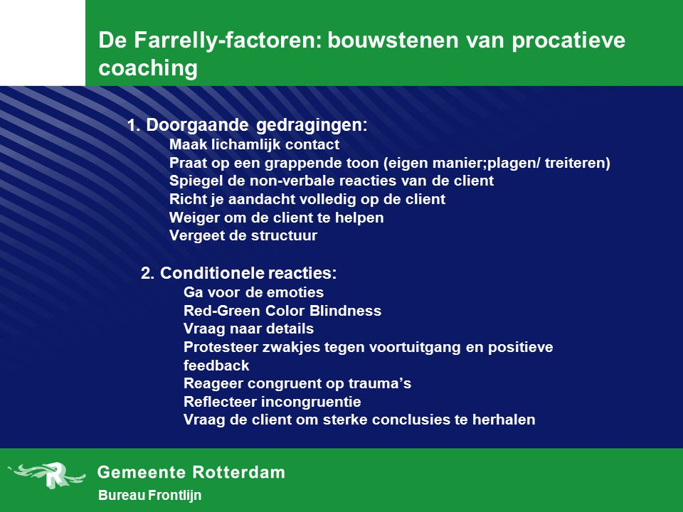 De Farrelly-factoren: bouwstenen van procatieve coaching
