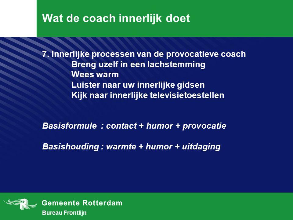 Wat de coach innerlijk doet