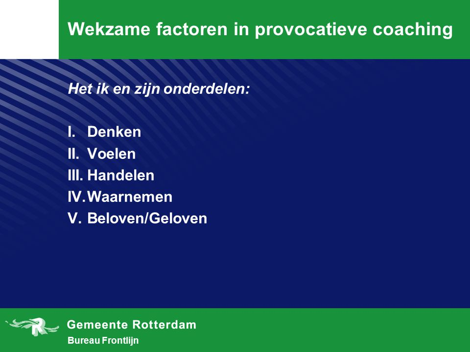 Wekzame factoren in provocatieve coaching