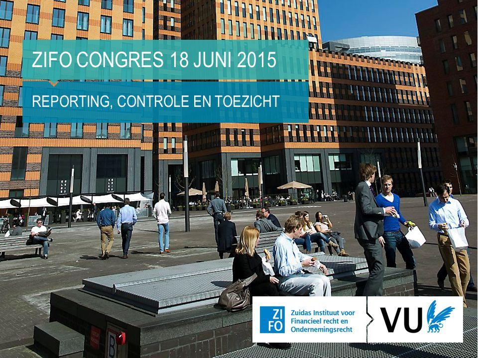ZIFO Congres 18 juni 2015 Reporting, controle en toezicht