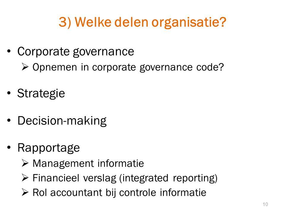 3) Welke delen organisatie