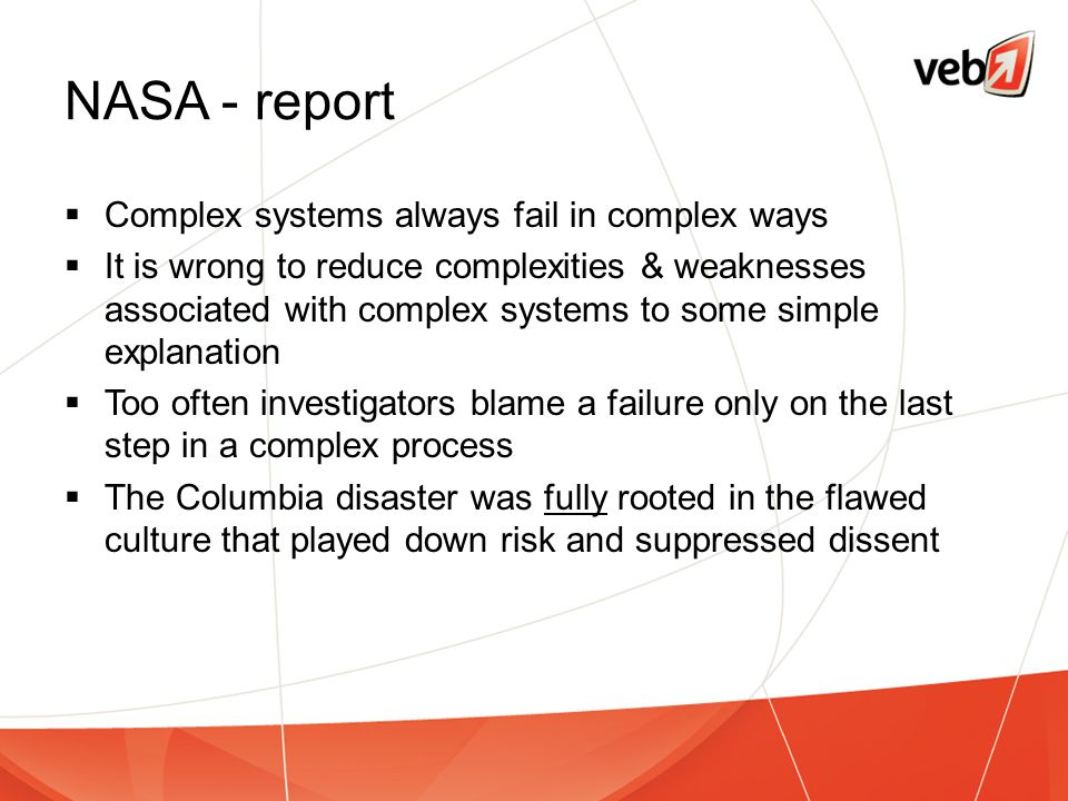 NASA - report Complex systems always fail in complex ways