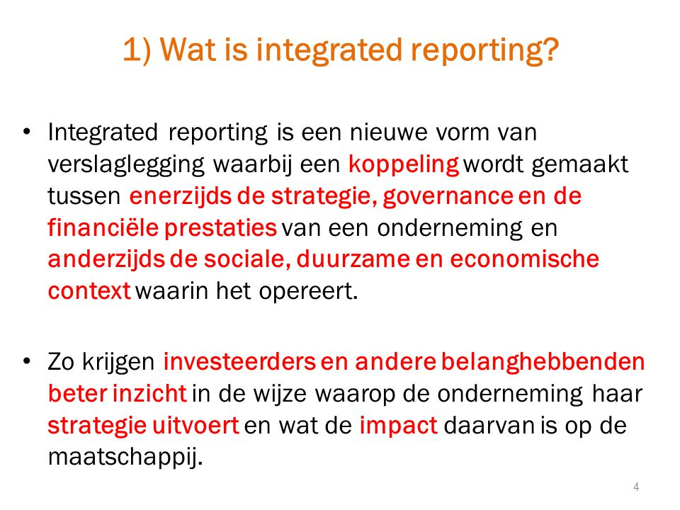 1) Wat is integrated reporting