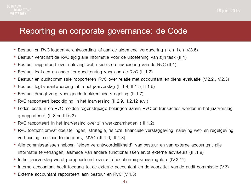 Reporting en corporate governance: de Code