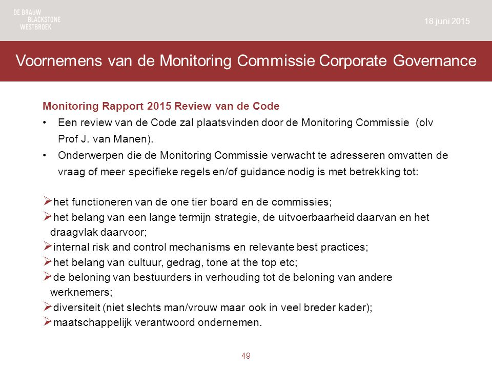 Voornemens van de Monitoring Commissie Corporate Governance