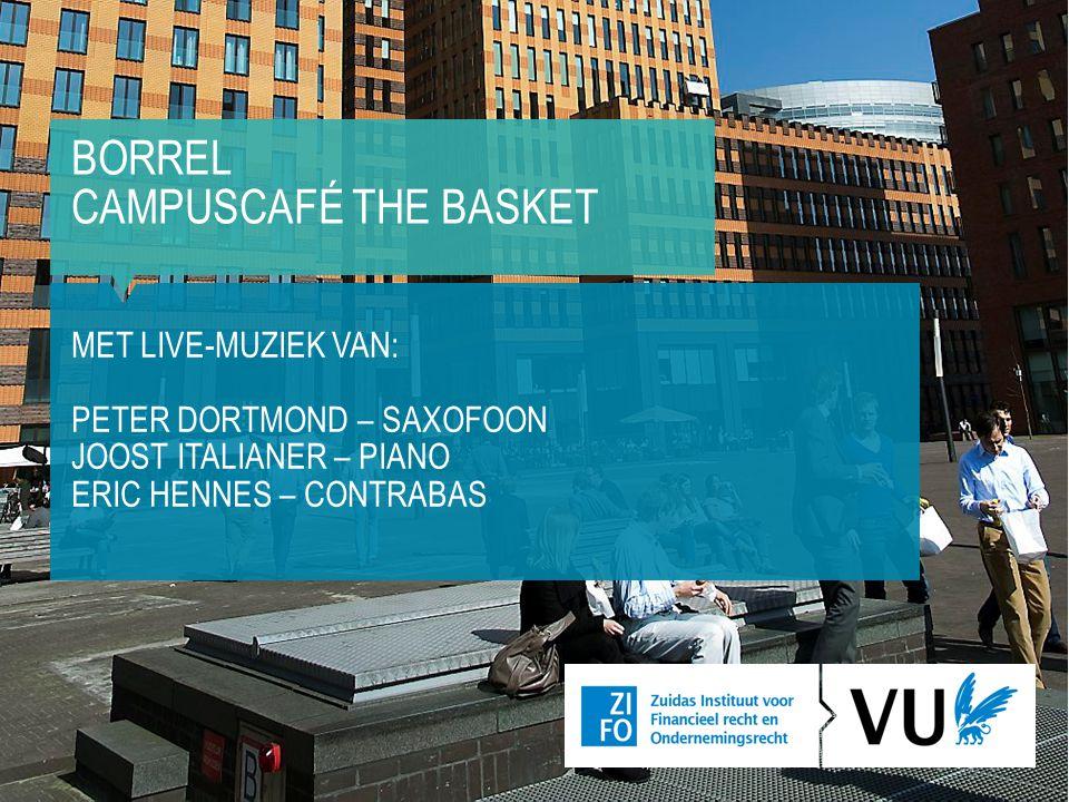 Borrel campuscafé the basket Met Live-muziek van: