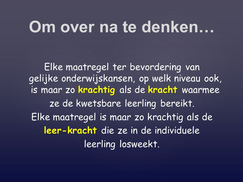 Om over na te denken…