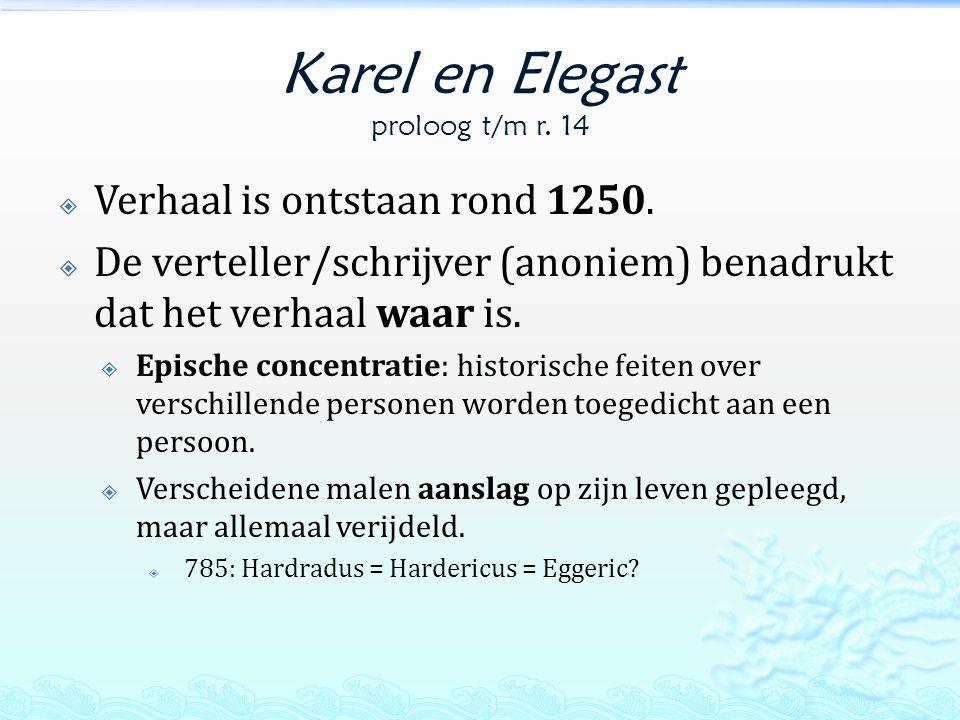 Karel en Elegast proloog t/m r. 14