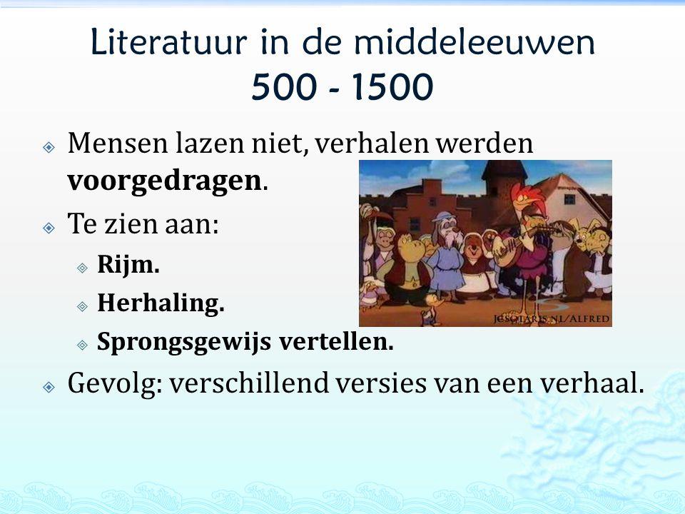 Literatuur in de middeleeuwen 500 - 1500