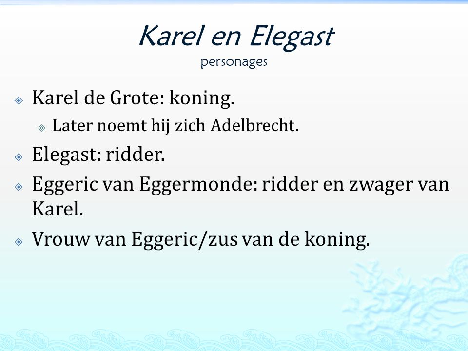 Karel en Elegast personages