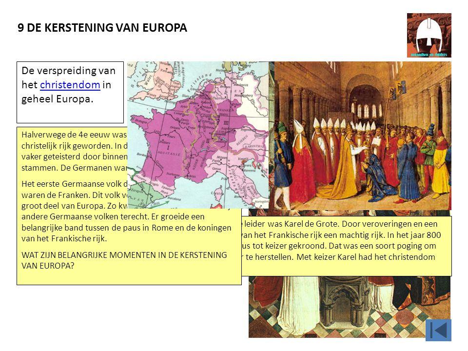 9 DE KERSTENING VAN EUROPA