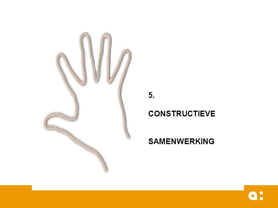 5. CONSTRUCTIEVE SAMENWERKING