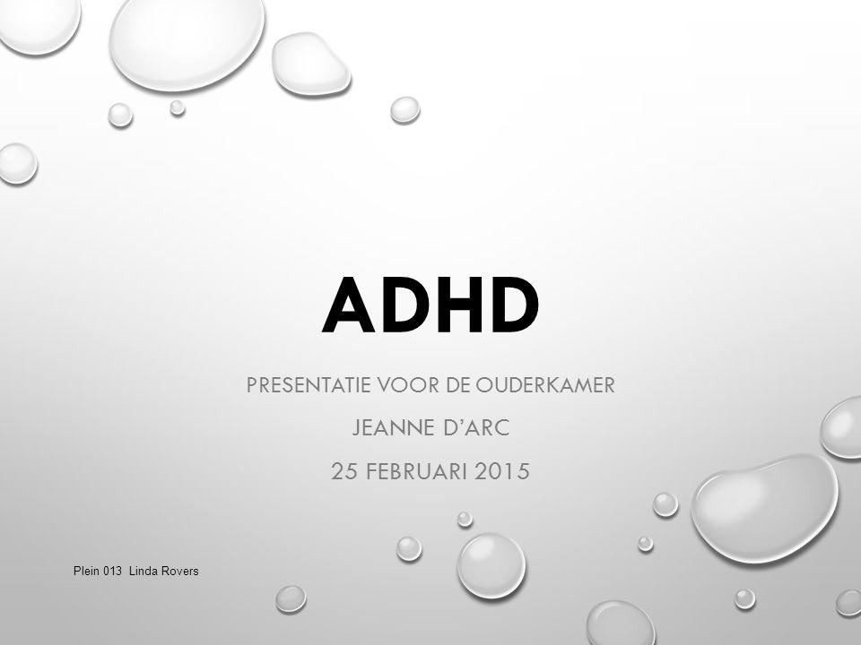 Presentatie voor de ouderkamer Jeanne D'arc 25 februari 2015