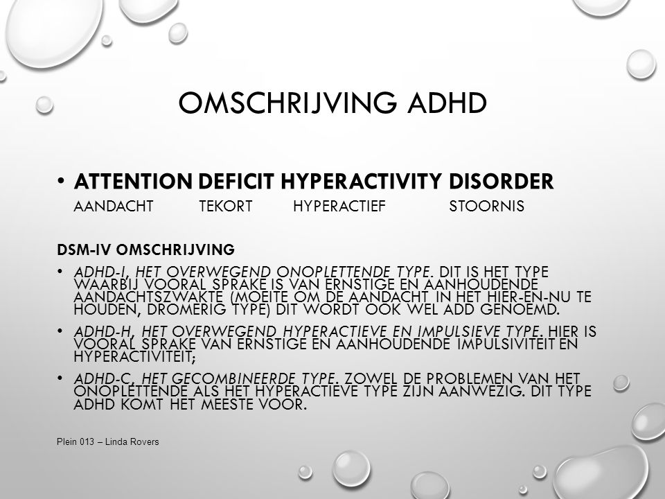 Omschrijving ADHD Attention Deficit Hyperactivity Disorder