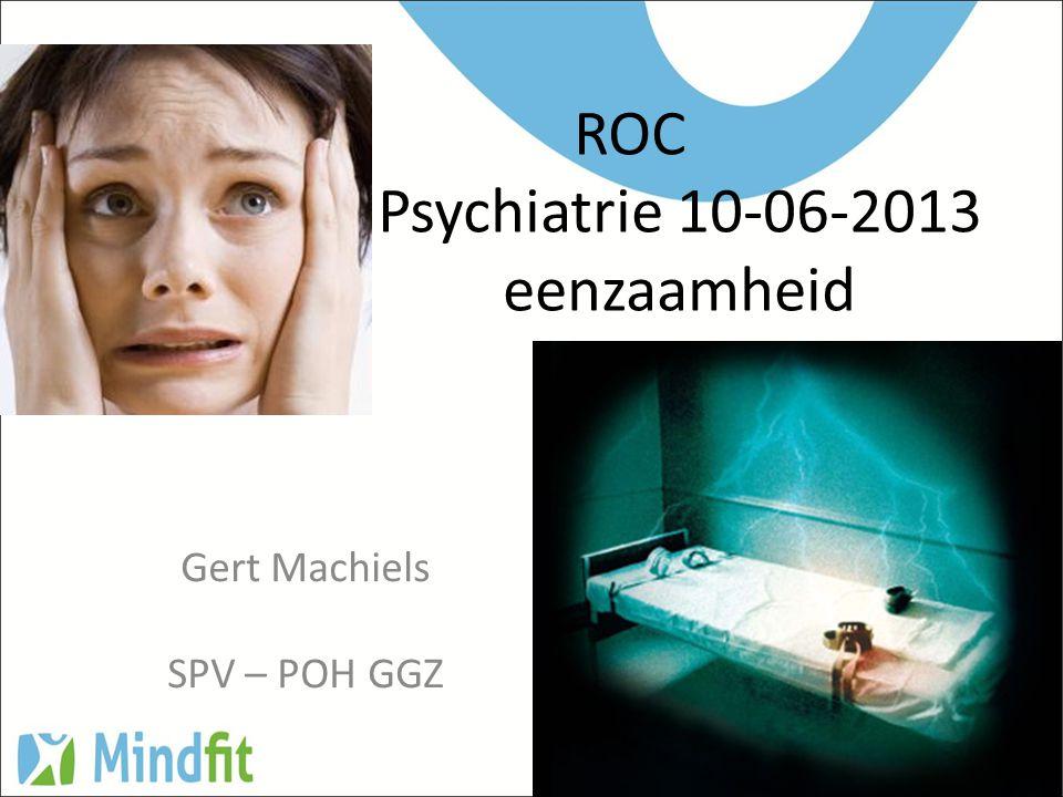 ROC Psychiatrie 10-06-2013 eenzaamheid