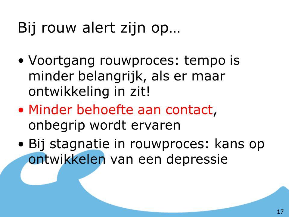 Bij rouw alert zijn op… Voortgang rouwproces: tempo is minder belangrijk, als er maar ontwikkeling in zit!