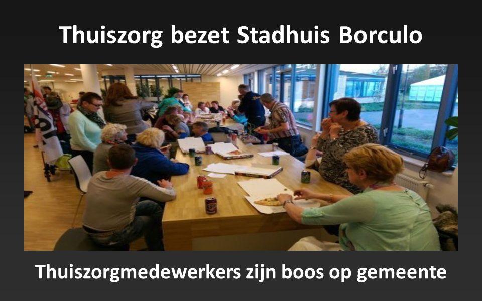 Thuiszorg bezet Stadhuis Borculo