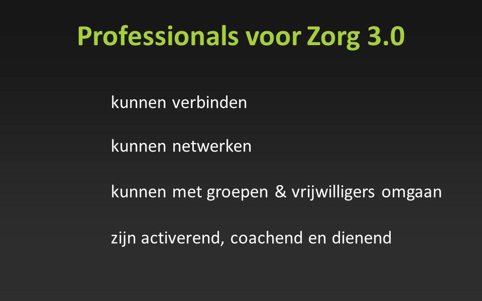 Professionals voor Zorg 3.0